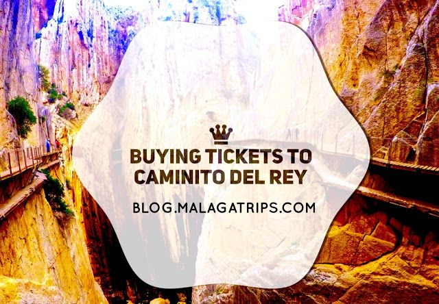 Where and how to buy tickets to Caminito del Rey path? Read our recommendation and tips to make this task easier!