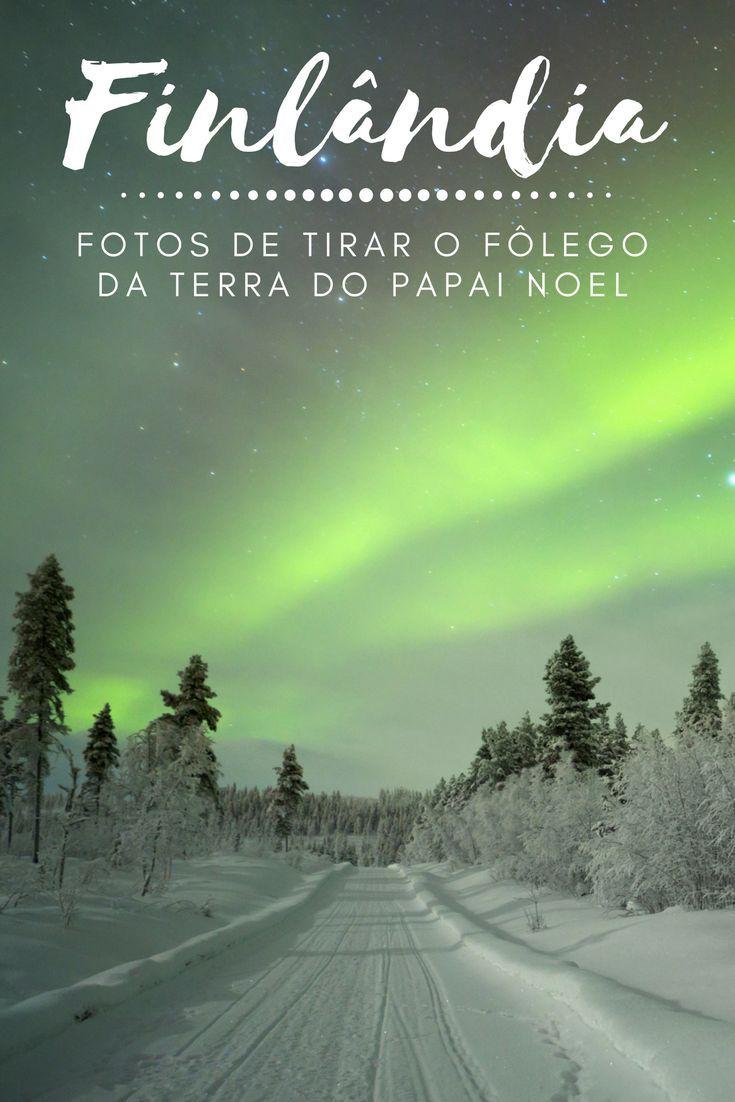 Finlândia: Conheça os encantos da terra do Papai Noel em fotos de tirar o fôlego