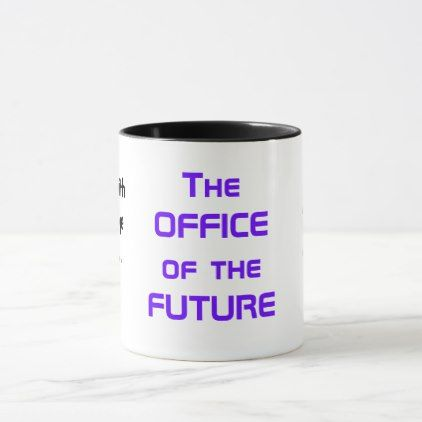 Funny Change Manager Quote Joke Office of Future Mug - funny quotes fun personalize unique quote