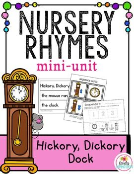 Nursery Rhyme Mini Unit Hickory Dickory Dock Early