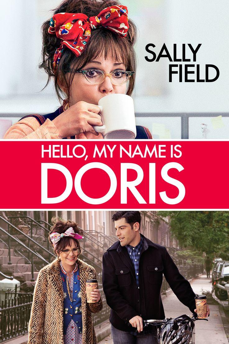 Hello, My Name Is Doris Movie Poster - Sally Field, Max Greenfield, Beth Behrs  #Hello, #MyNameIsDoris, #SallyField, #MaxGreenfield, #BethBehrs, #MichaelShowalter, #Comedy, #Art, #Film, #Movie, #Poster