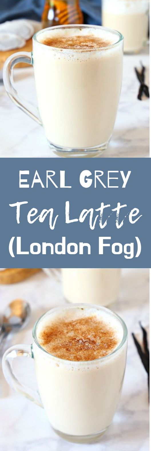 Earl Grey Vanilla Tea Latte (London Fog) #winter #drinks