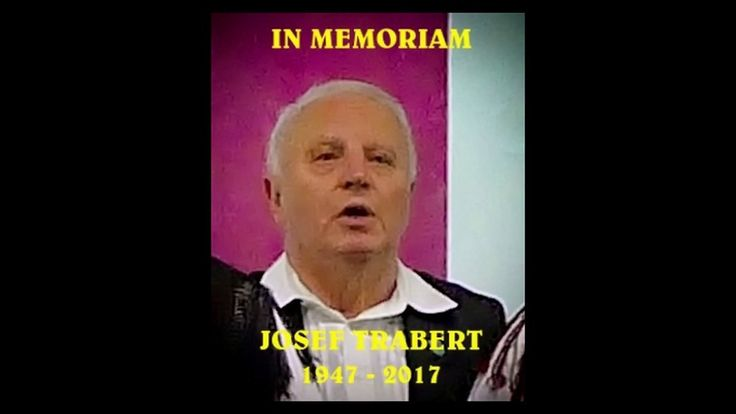 IN MEMORIAM JOSEF TRABERT 2017 LIVE