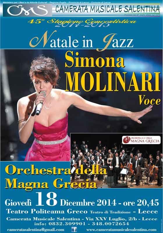 http://www.mynd-magazine.it/appuntamenti/details/231-natale-in-jazz.html NATALE IN JAZZ Concerto di Simona Molinari Giovedi 18 Dicembre per la 45^ Stagione Concertistica della Camerata Musicale Salentina al Politeama Greco di Lecce (clicca per tutte le info)