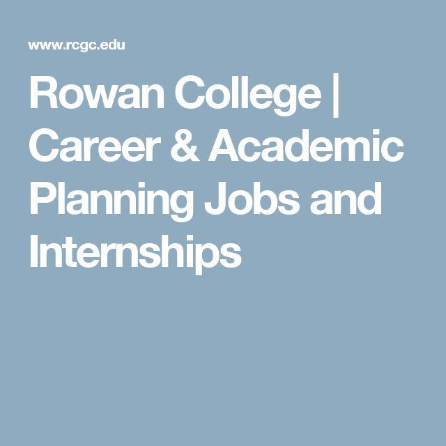 Rowan College | Career & Academic Planning Jobs and Internships