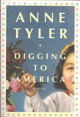 Digging to America by Anne Tyler. I am still on an Anne Tyler kick! This one features two families (one American, one Iranian-American) who each adopt a baby girl from Korea. Their intertwined lives are viewed from different perspectives, as the novel explores the concept of being an outsider. Loved the characters, loved the storytelling.