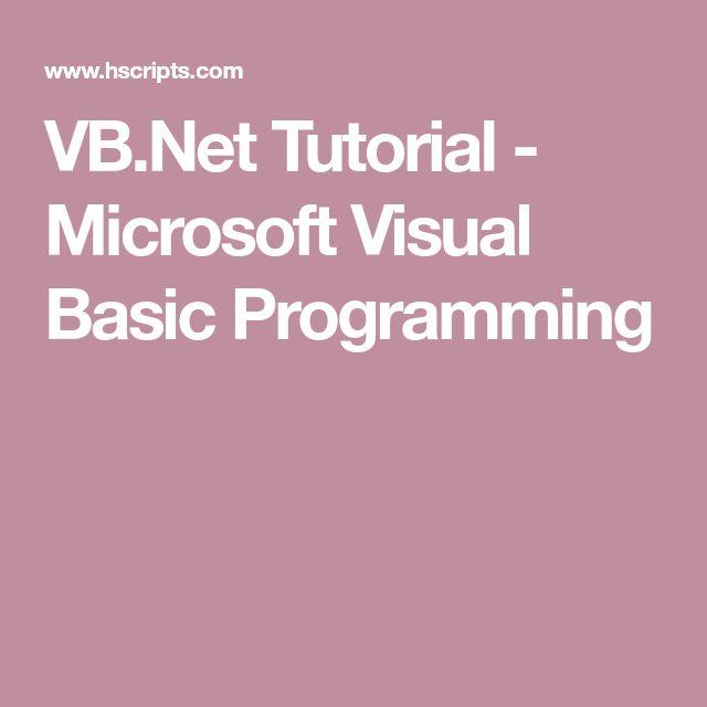 VB.Net Tutorial - Microsoft Visual Basic Programming