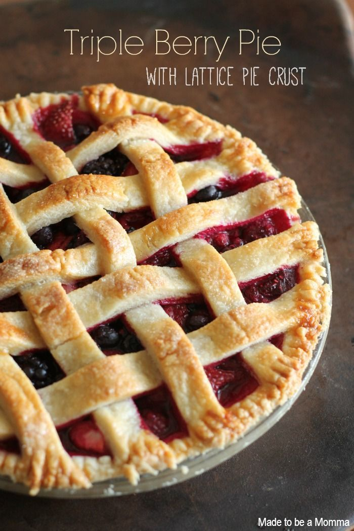 Triple Berry Pie with Lattice Crust...