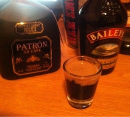 Baby Guinness Shot = Patron XO and Bailey's. Tastes like a coffee drink! I have died and gone to heaven! These are two of my favorite drinks in the world!!!