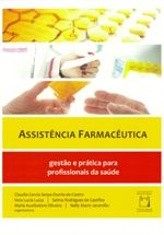 Assistência Farmacêutica: gestão e prática para profissionais da saúde - Fundação Oswaldo Cruz (Fiocruz): Ciência e tecnologia em saúde para a população brasileira