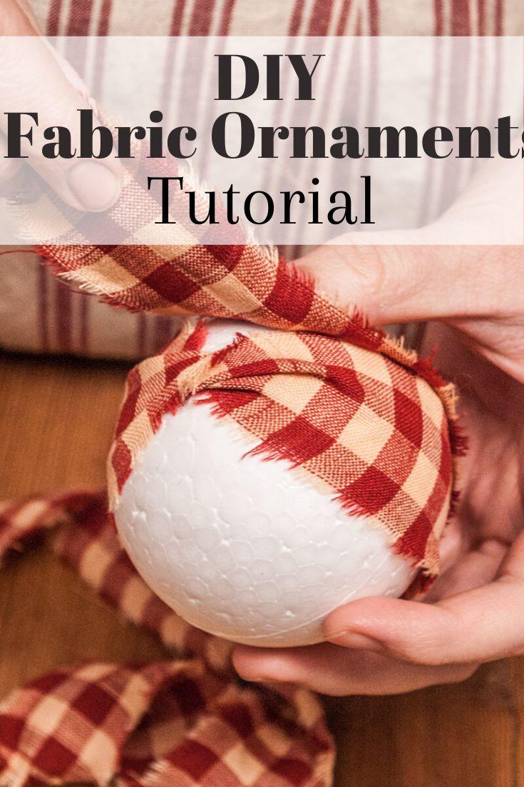 Easy Fabric Wrap Ornaments Handmade Christmas Series