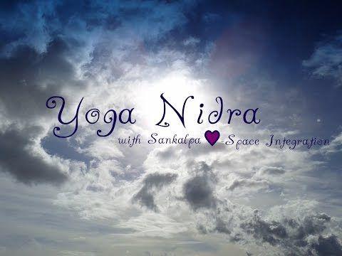 ~YOGA NIDRA~ a 40 minute practice with Sankalpa Heart Space Integration - YouTube