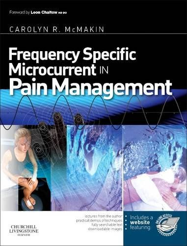 Frequency Specific Microcurrent in Pain Management, 1e by Carolyn McMakin MA  DC http://www.amazon.com/dp/044306976X/ref=cm_sw_r_pi_dp_EwY7wb1H93GQQ