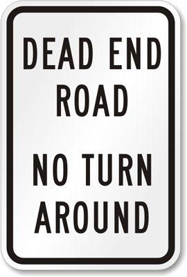 Dead End Road, No Turn Around Sign, SKU: K-4165