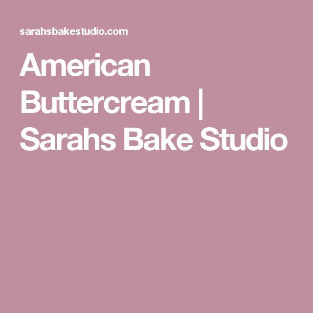 American Buttercream | Sarahs Bake Studio