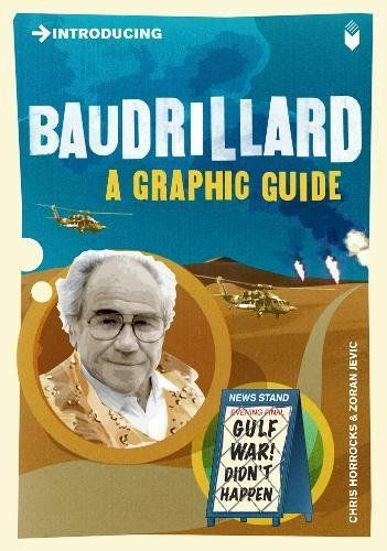 Introducing Baudrillard: A Graphic Guide  Icon Books