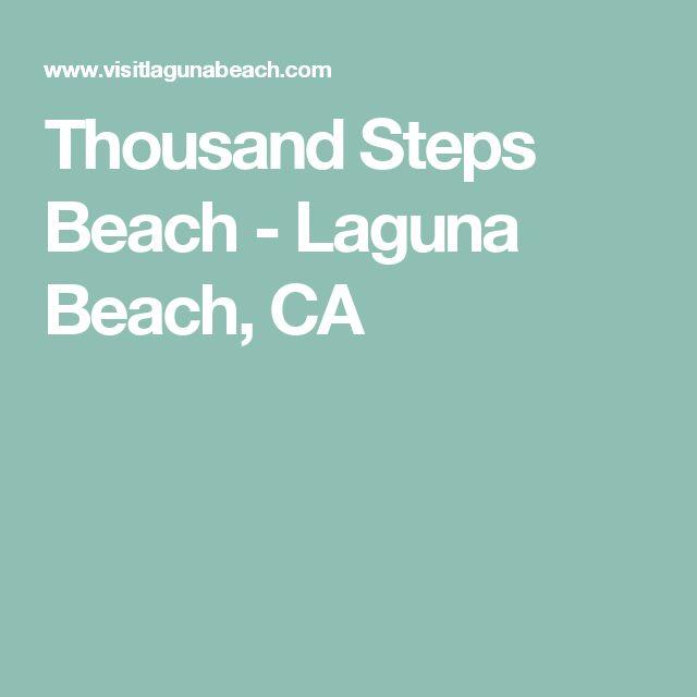 Thousand Steps Beach - Laguna Beach, CA