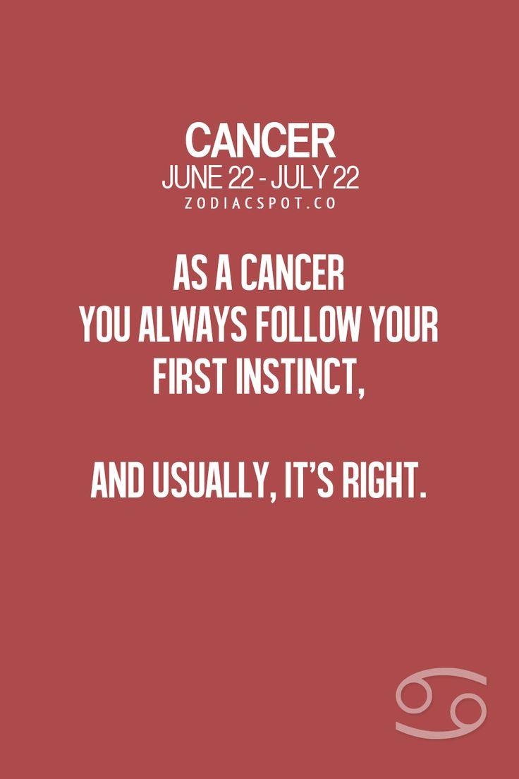 Cancer Zodiac Sign first instinct...