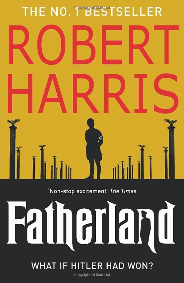 Robert Harris Fatherland great movie.
