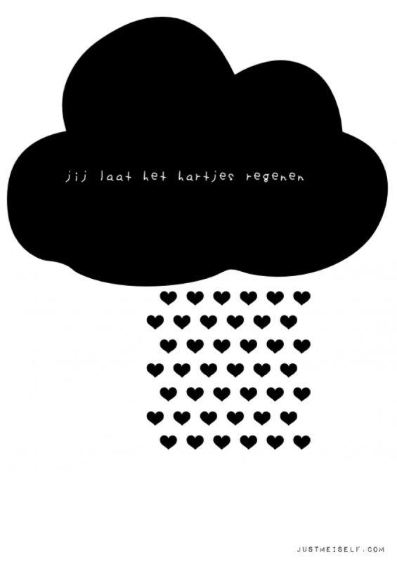 A4-print jij laat het hartjes regenen( zwart)