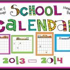 Printable School Calendar 2013-2014 GET IT FOR BACK TO SCHOOL Buy one For you  get another for $3 (extra license price) Buy your teacher frien...