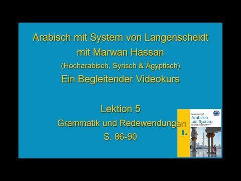 Arabischkurs online 018 :: Lektion 5 Teil 3. Arabisch mit System von Langenscheidt - YouTube