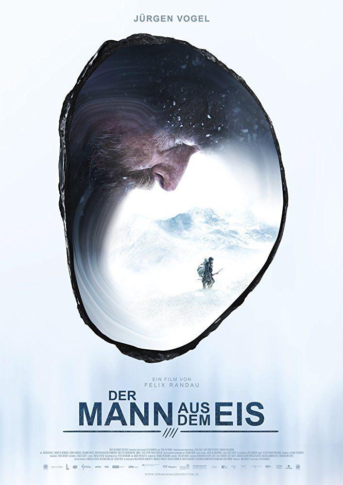 Der Mann Aus Dem Eis D 2017 Von Felix Randau 3 Film Beim Filmfest Hamburg 2017 With Jurgen Vogel Susanne Wuest Andre He Eis Filmfest Hamburg Ganze Filme