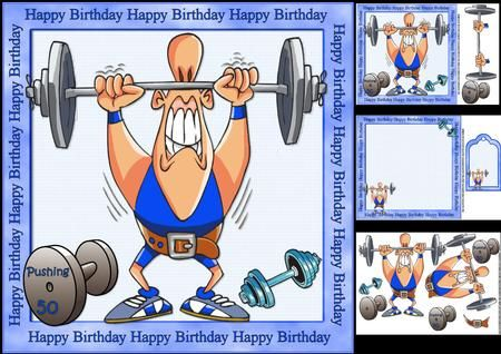 8x8 wieghtlifter birthday mini kit on Craftsuprint designed by Carol Smith - a mini kit for the men especially those who enjoy weightlifting has a guy pushing his weights framed with the words happy birthday also has a free weight with the words pushing 50 on, optional ones say pushing 30, and pushing 40 also a blank one for the greeting of your choice.Kit contains main topper, decoupage elements, insert plate, gift tag, thank you for looking please take a peek at my other items - Now…