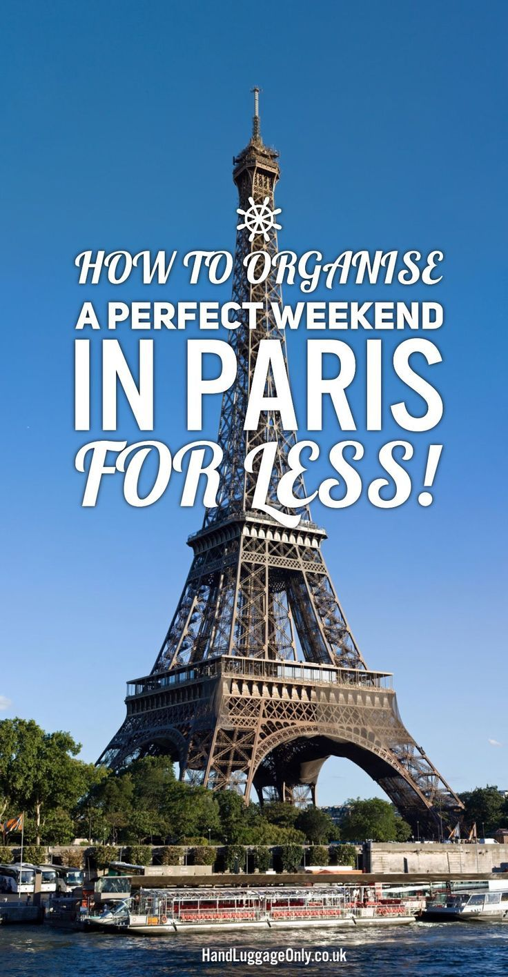 How To Organise A Perfect Weekend In Paris For Less - Hand Luggage Only - Travel, Food & Photography Blog