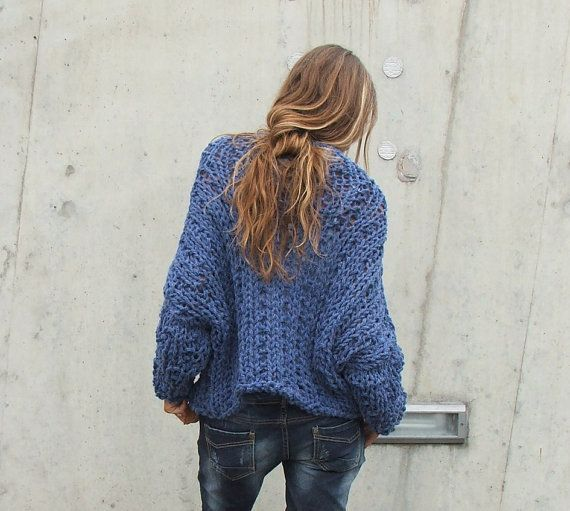 """Dusky Denim chunky knit sweater / loose knit by ileaiye on Etsy, $140.00...    This is not a """"knitting for beginners"""" project or tut... it is something I would love to be able to knit for myself some-day - want the back exactly like this, but would rather have the front be cardigan/open style, rather than pull-over.  LOVE the look of this!!"""