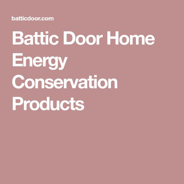 the best energy conservation ideas save  battic door home energy conservation products