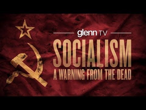 Socialism: A Warning from the Dead | Glenn TV Live Special