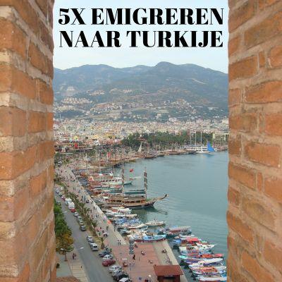 5 redenen om te emigreren naar Turkije