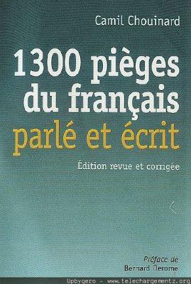 la faculté: Télécharger Gratuitement :1300 Pièges du Français Parlé et Ecrit.pdf