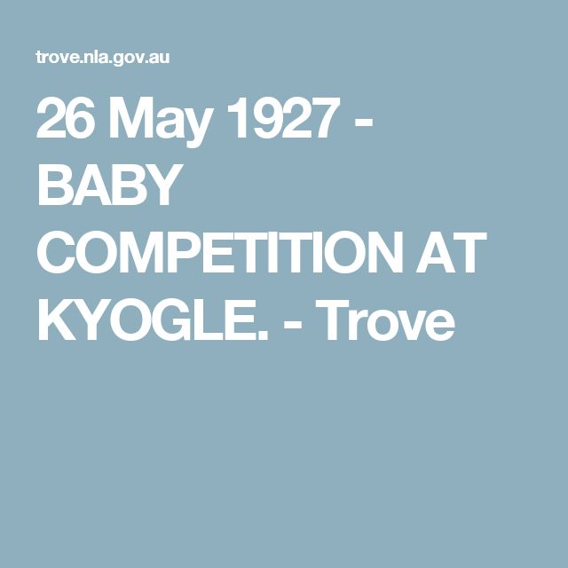 26 May 1927 - BABY COMPETITION AT KYOGLE. - Trove