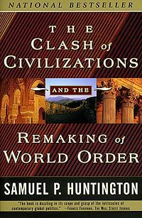 The Clash of Civilizations and the Remaking of World Order, Samuel P. Huntington: this book solely changed my view of the world