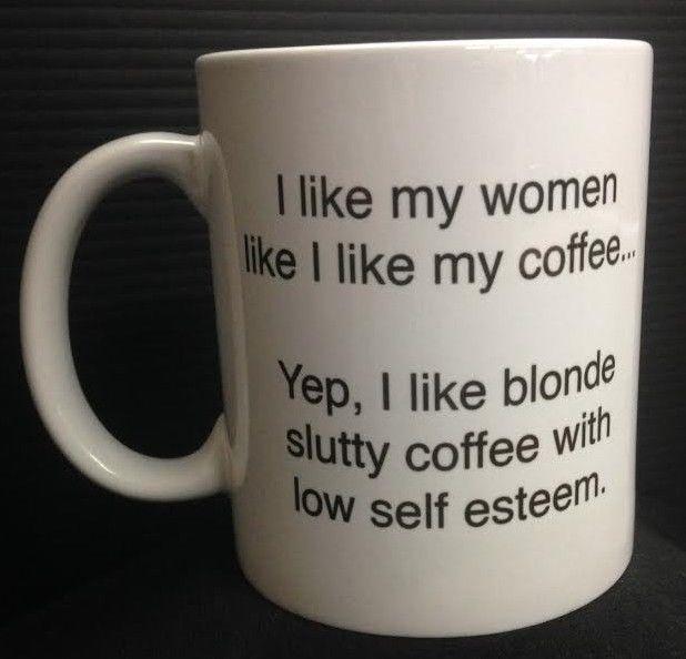 2e1e78a946a05c75b8b2a9d8589bd2de I Like My Women Like I Like My Coffee