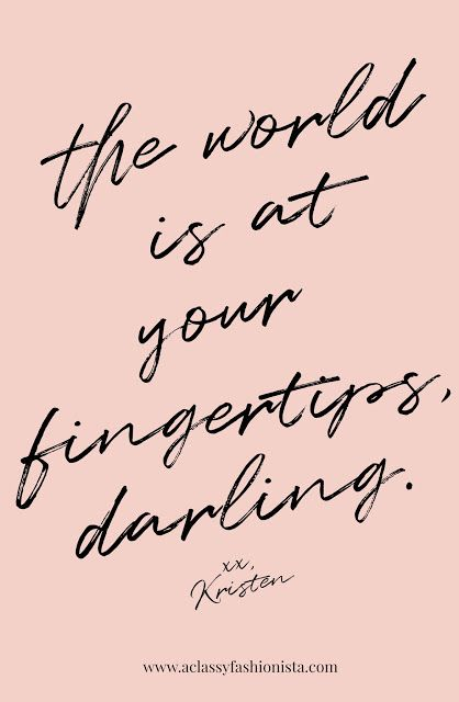 CULTIVATE // MY WORD TO LIVE BY IN 2018 - A Classy Fashionista The world is at your fingertips, darling // Quote