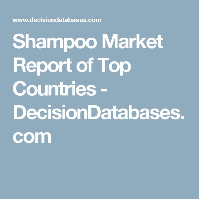 Shampoo Market Report of Top Countries - DecisionDatabases.com