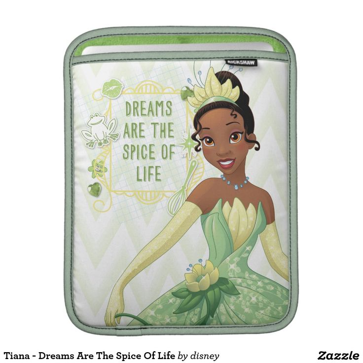 Tiana - Dreams Are The Spice Of Life Sleeve For iPads