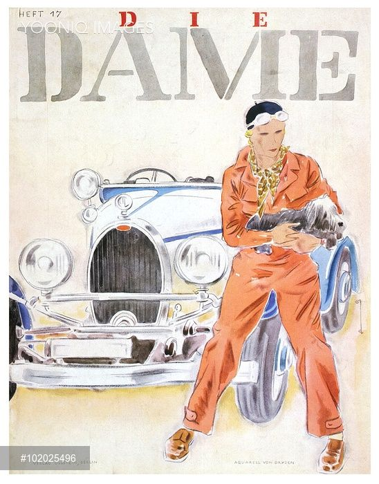 Front cover from Die Dame illustrating a woman in orange driving overalls sitting on her Bugatti with a dog in her lap, 1930