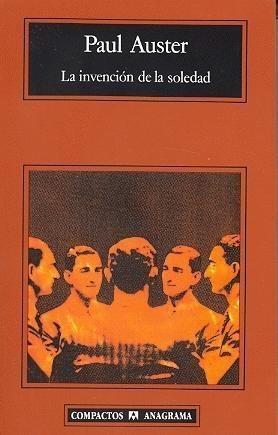 La invención de la soledad | Paul Auster