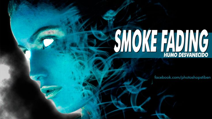 Tutorial Photoshop: Smoke Fading Effect - Humo Desvanecido by @photoshop...