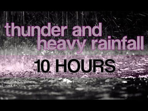 """10 Hours of Thunder and Heavy Rainfall """"Rain Sounds"""" Ambient Nature Sounds - YouTube"""