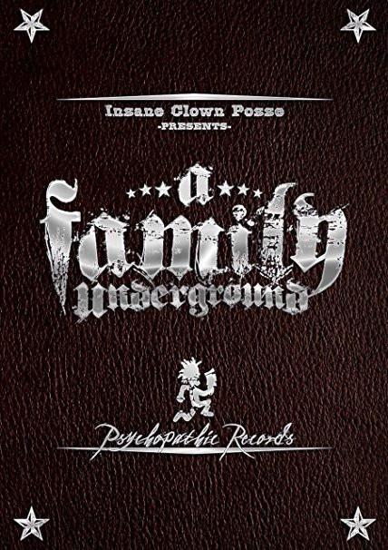 Insane Clown Posse : Insane Clown Posse - A Family Underground