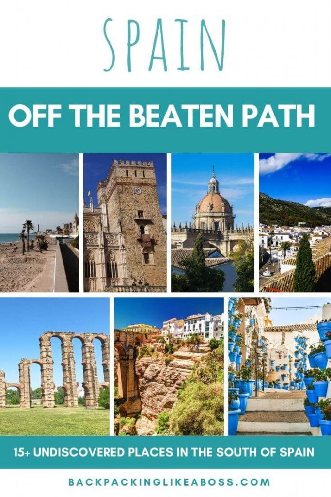 Off The Beaten Path South Of Spain South Of Spain Europe Trip Itinerary Cool Places To Visit