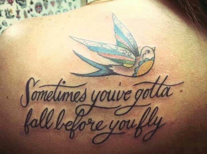 sometimes youve gotta fall before you fly tattoo