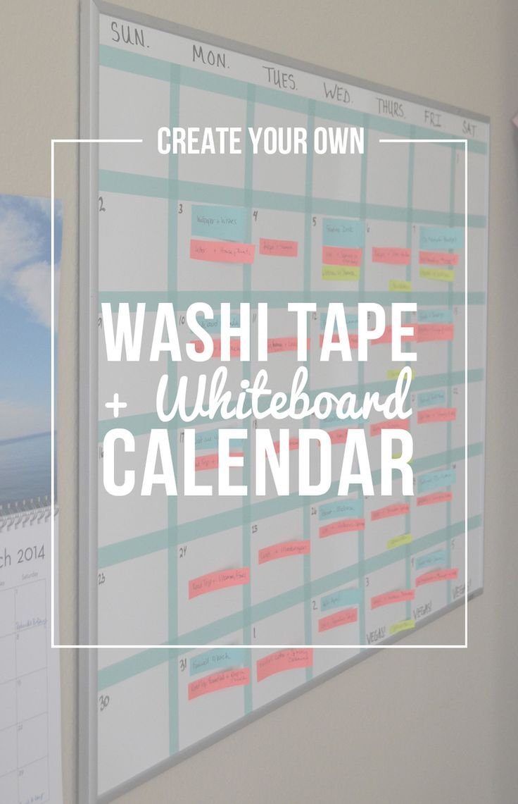 diy washi tape and whiteboard calendar