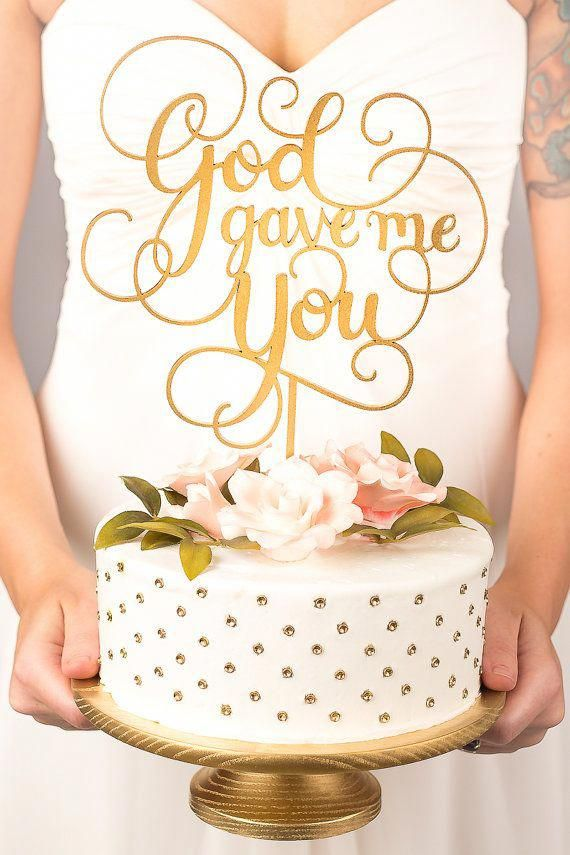 Wedding Cake Topper God Gave Me You Classic by BetterOffWed #uniqueweddingcakesvintage