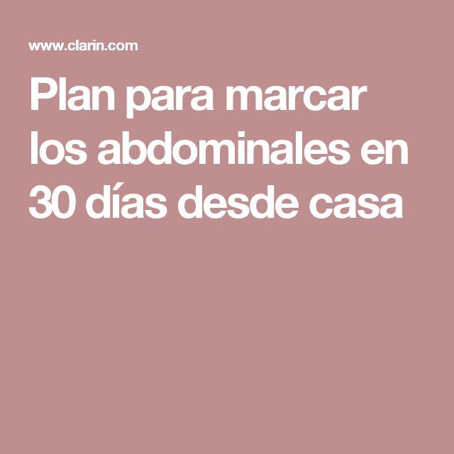 Plan para marcar los abdominales en 30 días desde casa